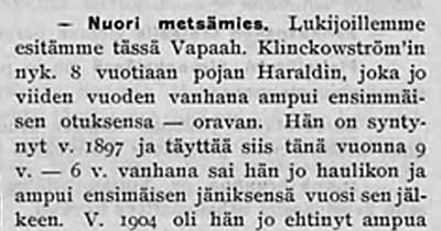 Suomen Urheilulehti kertoo nuoresta metsämiehestä Harald Klinkowströmistä, 9v, joka jo viisivuotiaana ampui oravan