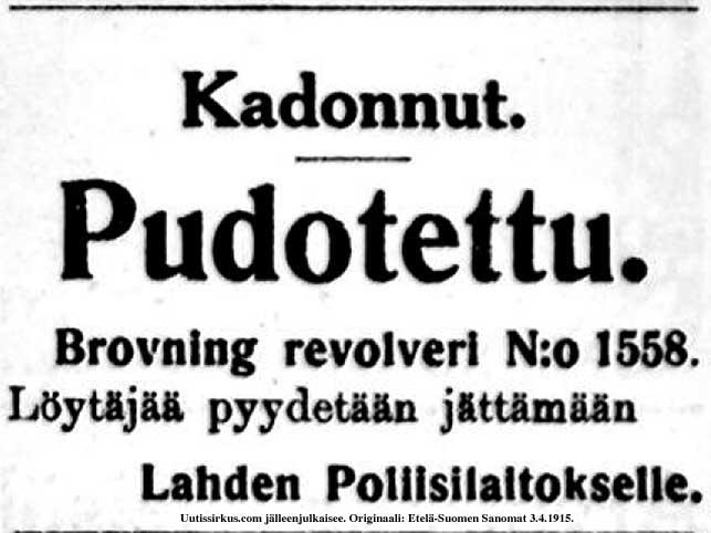 Pudotettu revolveri Lahdessa, kertoo Etelä-Suomen Sanomien kadonneita-ilmoitus v3.4.1915
