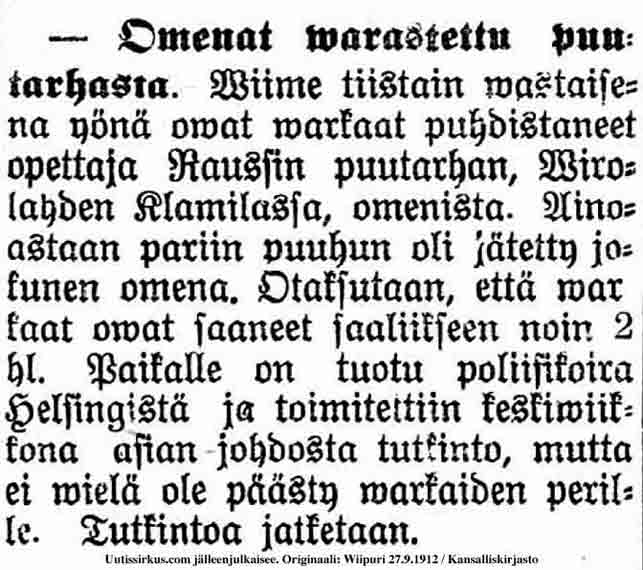 Wiipuri-lehti kertoo 27.09.1912: Omenat varastettu puutarhasta Klamilassa