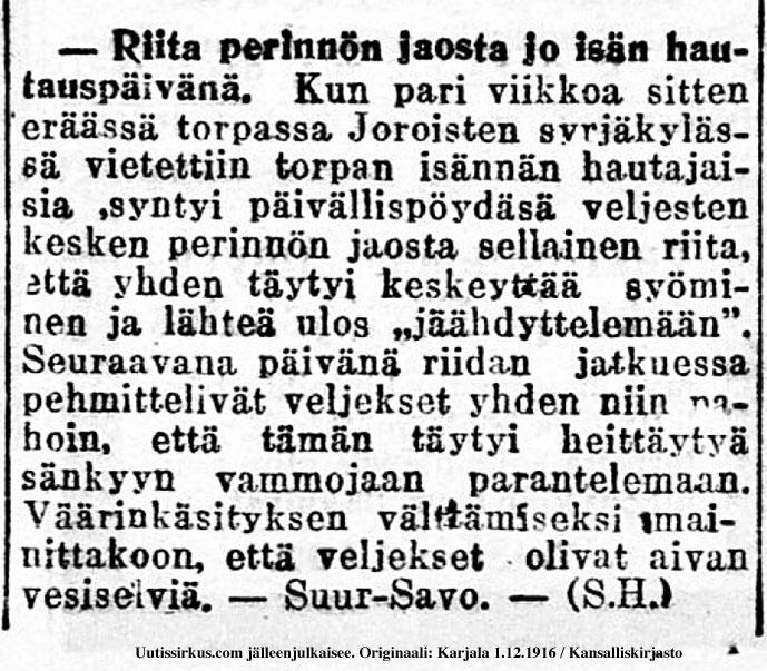 Riita perinnönjaosta Joroisilla jo isän hautauspäivänä, kertoo sanomalaheti Karjala 1.12.1916