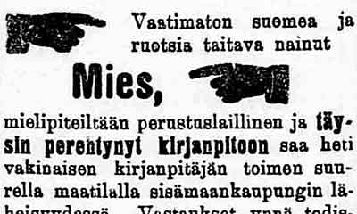 Ilmoitus Turun sanomissa v. 1909, palvelukseen halutaan nainut mies, mielipåiteiltään perustuslaillinen