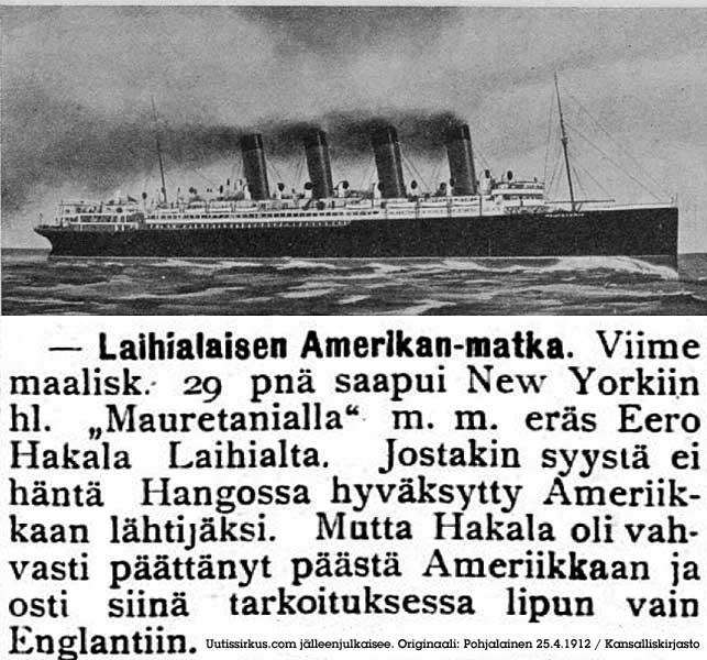 Laihialaisen Amerikan-matkasta kertoo sanomalehti Pohjalainen huhtikuussa 1912